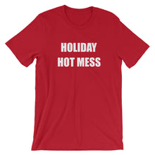 HOLIDAY HOT MESS Unisex Tee (8 colors) - The Sweetest Tee
