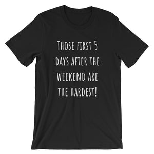 THOSE FIRST 5 DAYS... Unisex Cotton Tee (8 colors) - The Sweetest Tee