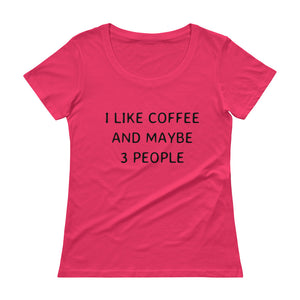 I LIKE COFFEE Ladies' Scoopneck Tee (6 colors) - The Sweetest Tee