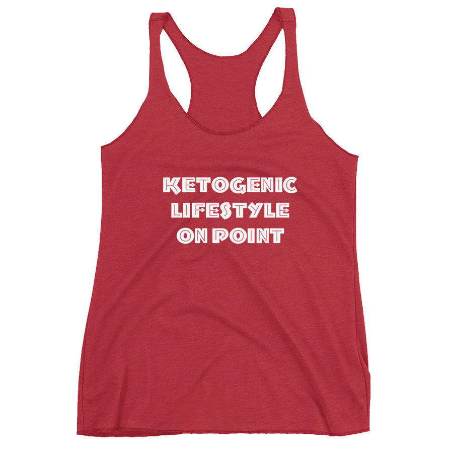 KETOGENIC LIFESTYLE ON POINT Women's Racerback Tank (12 colors) - The Sweetest Tee