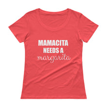 MAMACITA NEEDS A... Ladies' Scoopneck Tee (8 colors) - The Sweetest Tee