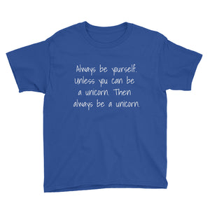 ALWAYS BE YOURSELF... Youth Tee (7 colors) - The Sweetest Tee