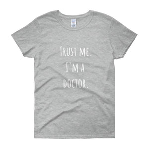 TRUST ME I'M A DOCTOR Cotton Tee (5 colors) - The Sweetest Tee