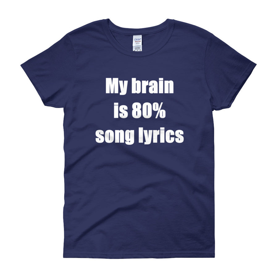 MY BRAIN IS 80% SONG LYRICS Cotton Tee (5 colors) - The Sweetest Tee