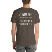 MY WIFE SAYS... Unisex Backprint Tee (12 colors) - The Sweetest Tee