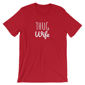 THUG WIFE Unisex Tee (10 colors) - The Sweetest Tee