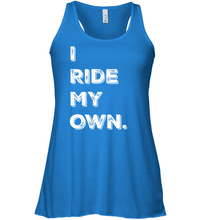 """I Ride My Own"" Ladies' Tank"