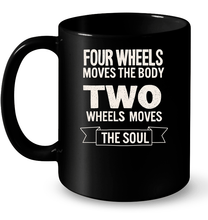 """Two Wheels Moves the Soul"" Black Mug"