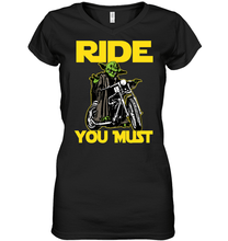 """Ride You Must"" Ladies' V-Neck SS Tee"