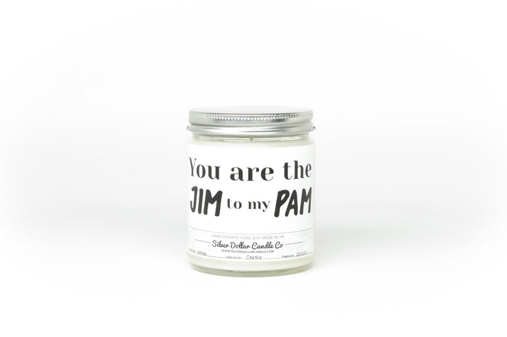 You Are The Jim to my Pam - Silver Dollar Candle Co