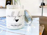 I Really Love You! - Silver Dollar Candle Co