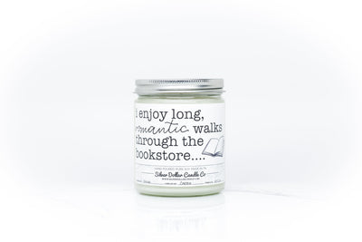 I Enjoy Long Walks Through The Bookstore - Silver Dollar Candle Co