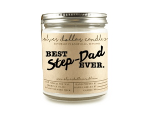 Best Step-Dad Ever - 8oz Soy Candle - Silver Dollar Candle Co