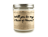 Maid of Honor Proposal - 8oz Soy Candle [V1] - Silver Dollar Candle Co