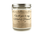 Maid of Honor Proposal - 8oz (V2) - Silver Dollar Candle Co