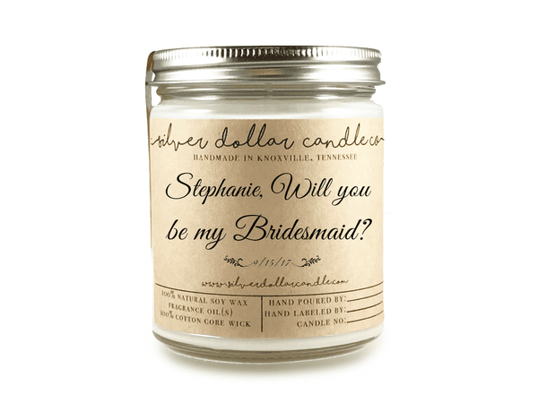 Bridesmaid Proposal - Personalized 8oz Soy Candle [V2] - Silver Dollar Candle Co
