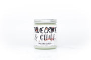 True Crime & Chill - Silver Dollar Candle Co