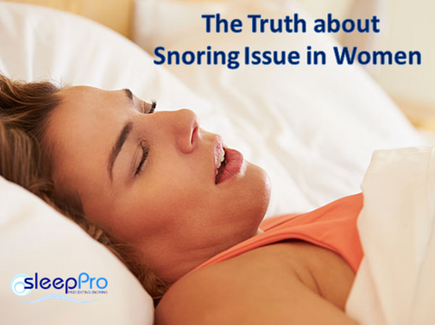 The Truth about Snoring Issue in Women