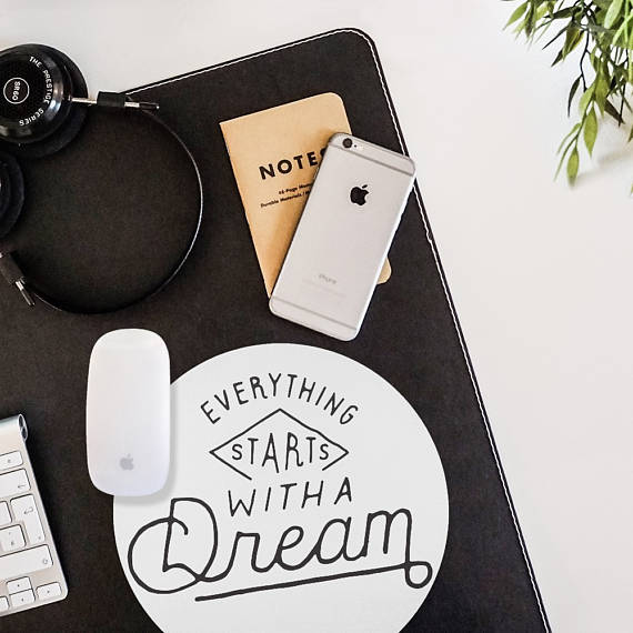 Dream Mouse Pad Quote Round Mouse Mat. Positive Inspirational Quote Mousepad - Boss Lady Swag