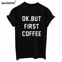 OK BUT FIRST COFFEE Cotton Casual Shirt - Boss Lady Swag