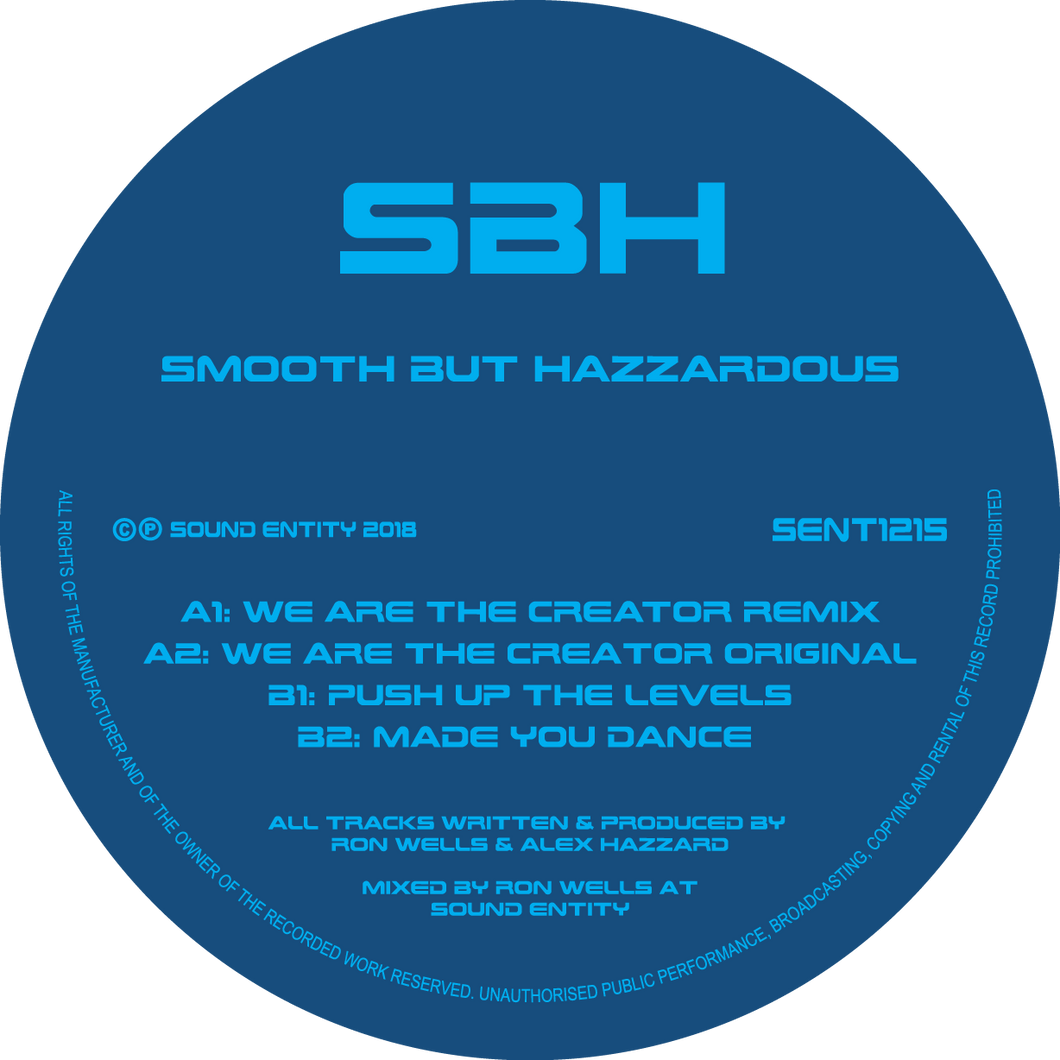 Smooth But Hazzardous - We Are The Creator (Pre Order 12