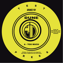 "DUNE - Too Much / Too Much (Remix) 12"" Vinyl Record"