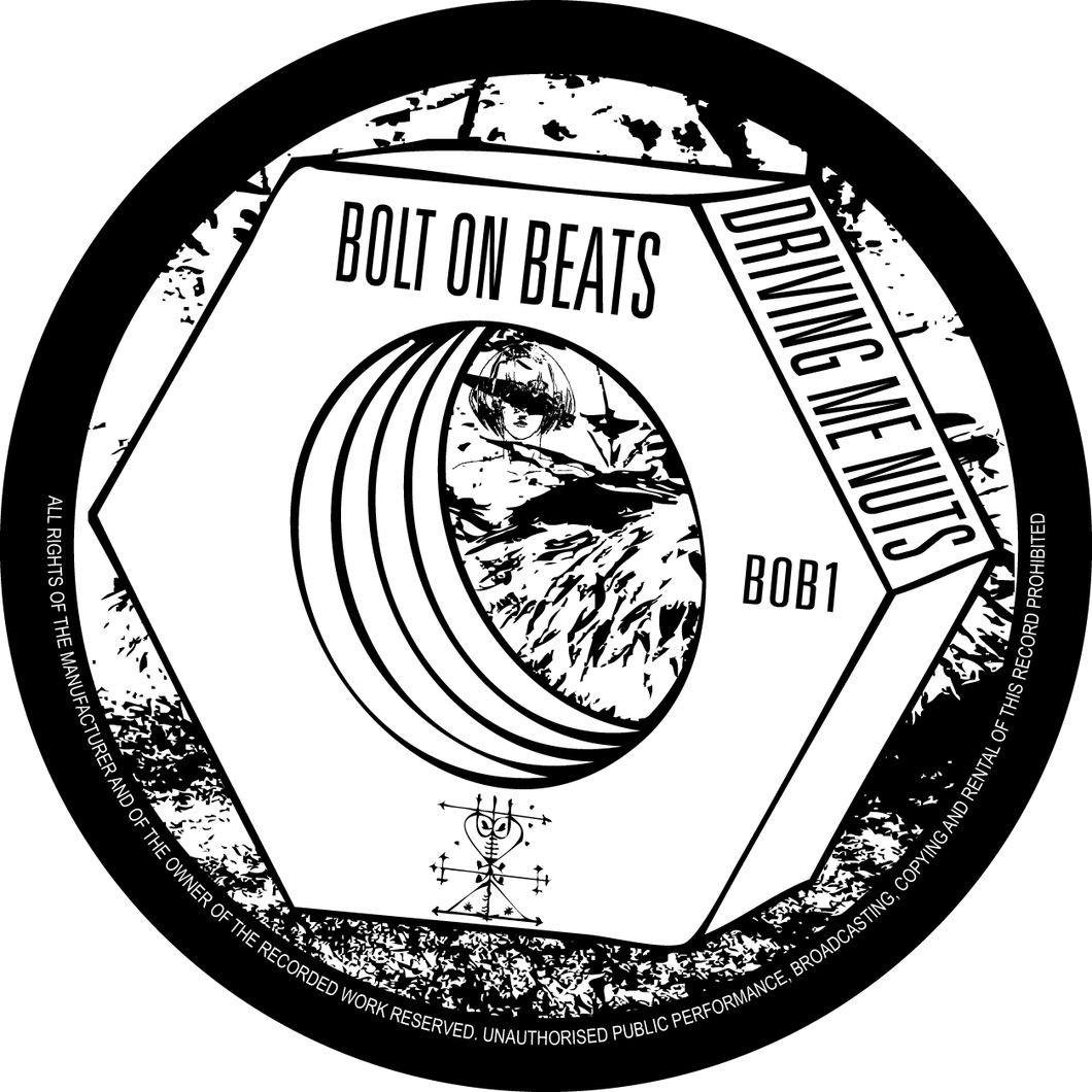 Bolt On Beats - Driving Me Nuts EP