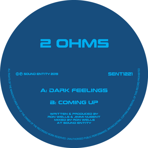 2 Ohms - Dark Feelings / Coming Up (12