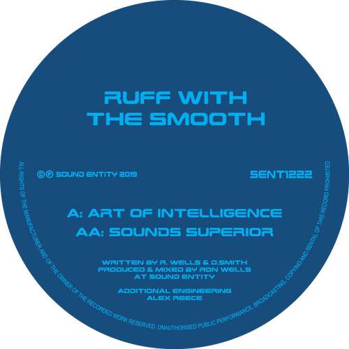 Ruff With The Smooth  - Art Of Intelligence / Sounds Superior (Pre Order 12