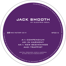 "Jack Smooth - My Electric Soul (12"" Vinyl EP)"