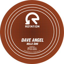 "Dave Angel - Belle Ame / Let The Sun In (12"" Vinyl)"