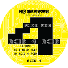 "Mike Ash - Acid 4 Acid EP (12"" Vinyl Record)"