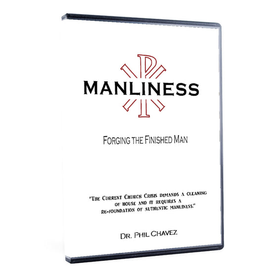 Manliness: Forging the Finished Man -  Free on our Podcast