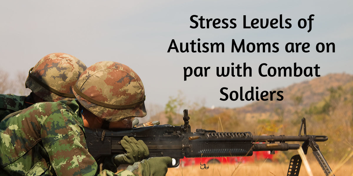 Stress Levels of Autism Moms on par with Combat Soldiers