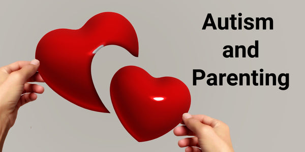 Autism And Parenting – Real Life Experiences