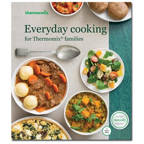 EVERYDAY COOKING FOR THERMOMIX FAMILIES COOKBOOK TM5 TM31