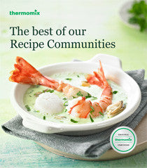 THERMOMIX THE BEST OF OUR RECIPE COMMUNITIES TM5 TM31