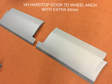 FITS VALIANT VH HARDTOP DOGLEG /DOOR TO WHEEL ARCH WITH EXTRA 50MM