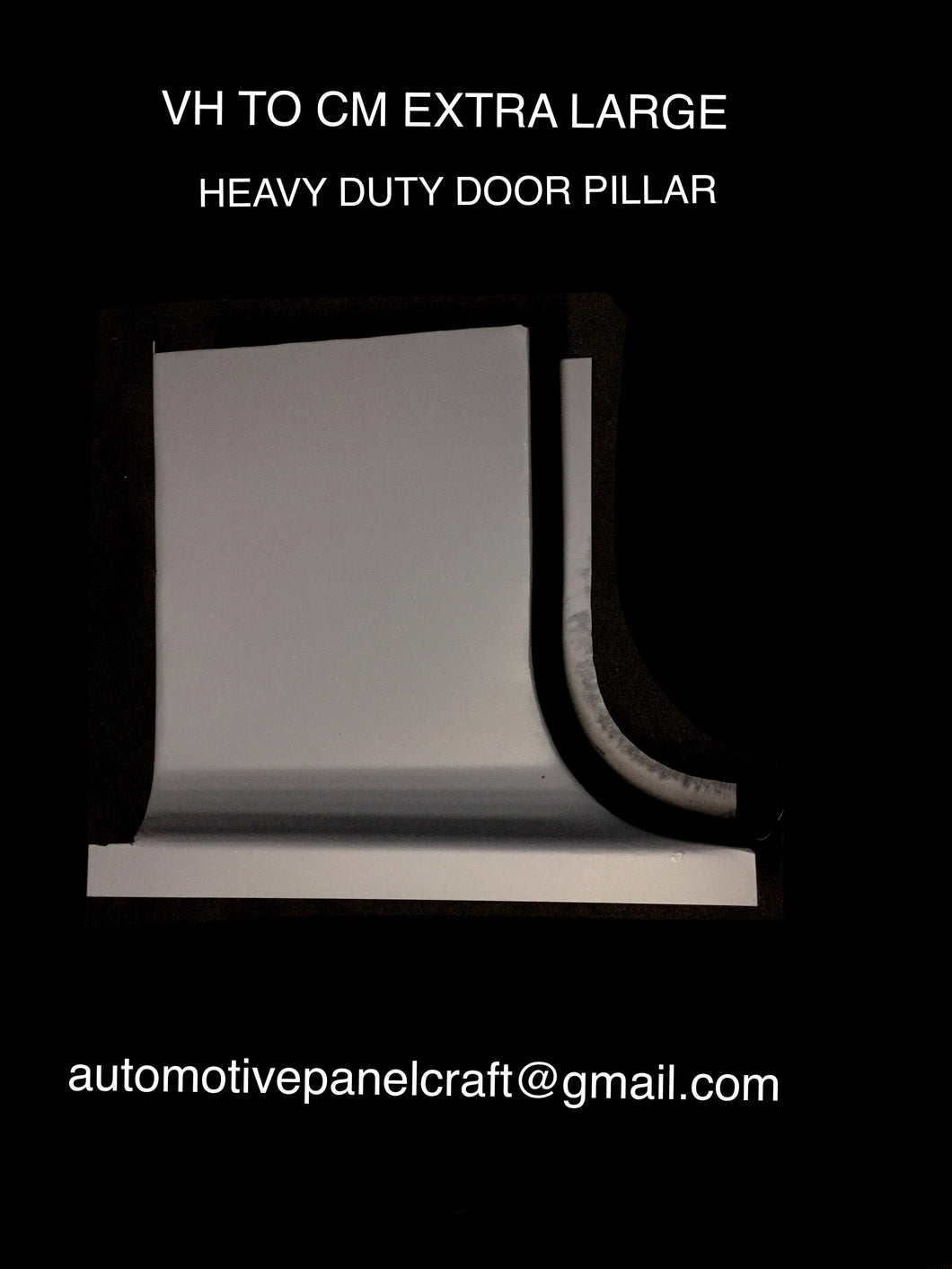 VALIANT VH CM EXTRA LARGE DOOR PILLAR EXTRA HEAVY DUTY