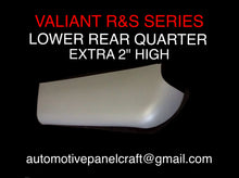 "VALIANT R &S SERIES LOWER REAR QUARTER 2"" HIGHER"