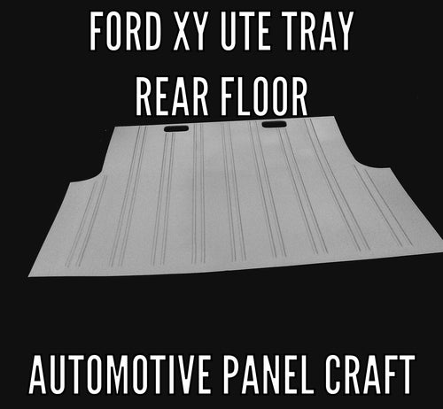 FORD CUSTOM XY UTE TRAY REAR FLOOR PANEL