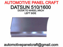 Datsun 510 / 1600 Door To Wheel Arch/Dogleg