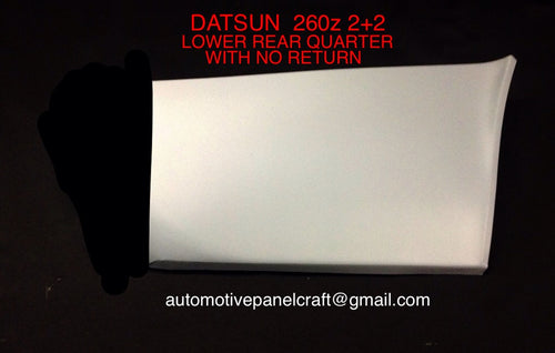 DATSUN 260 2+2 LOWER REAR QUARTER WITHOUT RETURN