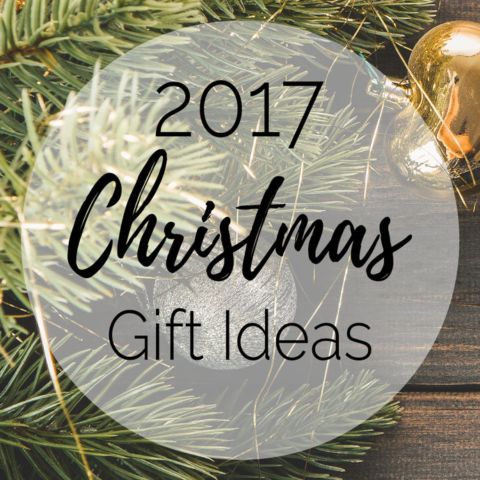 2017 Christmas Gift Ideas