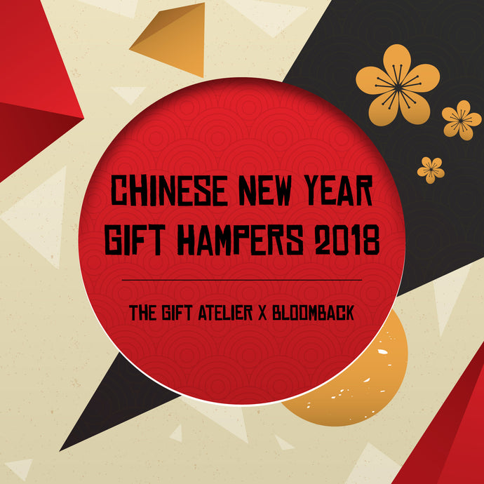 CNY Gift Hampers 2018 | The Gift Atelier x BloomBack