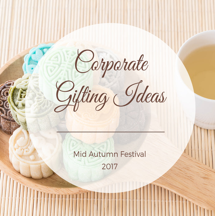 Corporate Gifting Ideas for the Mid-Autumn Festival
