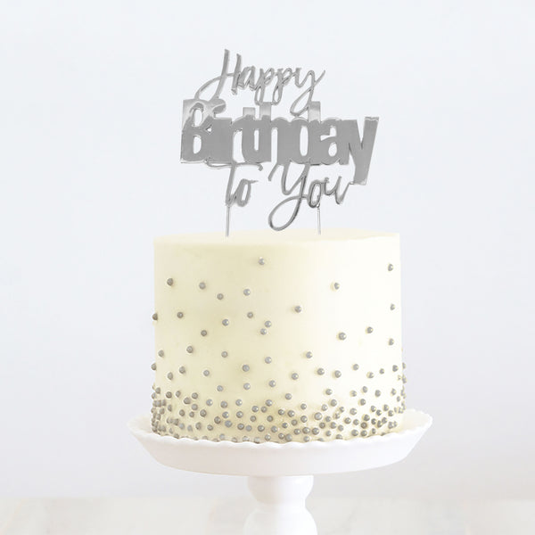 SILVER METAL CAKE TOPPER - HAPPY BIRTHDAY TO YOU