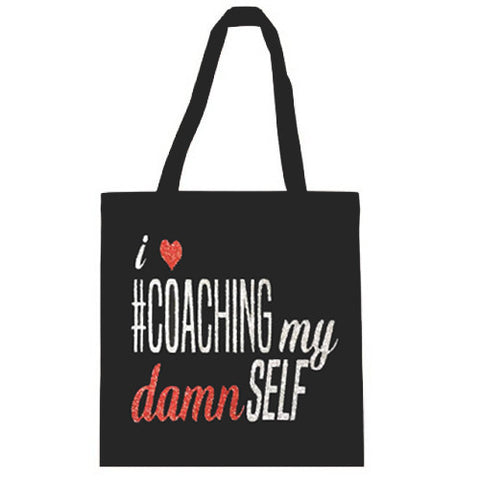 I Love Coaching My Damn Self Tote