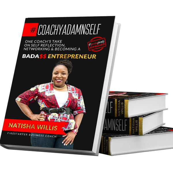 #CoachYaDamnSelf Book