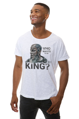 WHO WANTS TO BE KING? T-Shirt